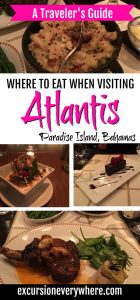 Excursion Everywhere - Traveler's Guide including where to eat at Atlantis on Paradise Island in the Bahamas. www.excursioneverywhere.com