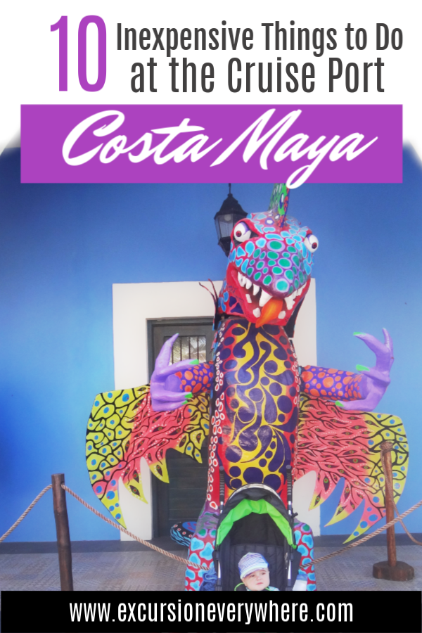 Travel blogger's Guide to Inexpensive Things to Do in the Cruise Port of Costa Maya. Includes a map, and 10 inexpensive things to do, and a lot of pictures! www.excursioneverywhere.com